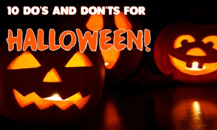 10 do's and don'ts for Halloween!
